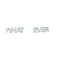 Silver Tone Whatever Verbiage nameplate Mini Stud Earrings
